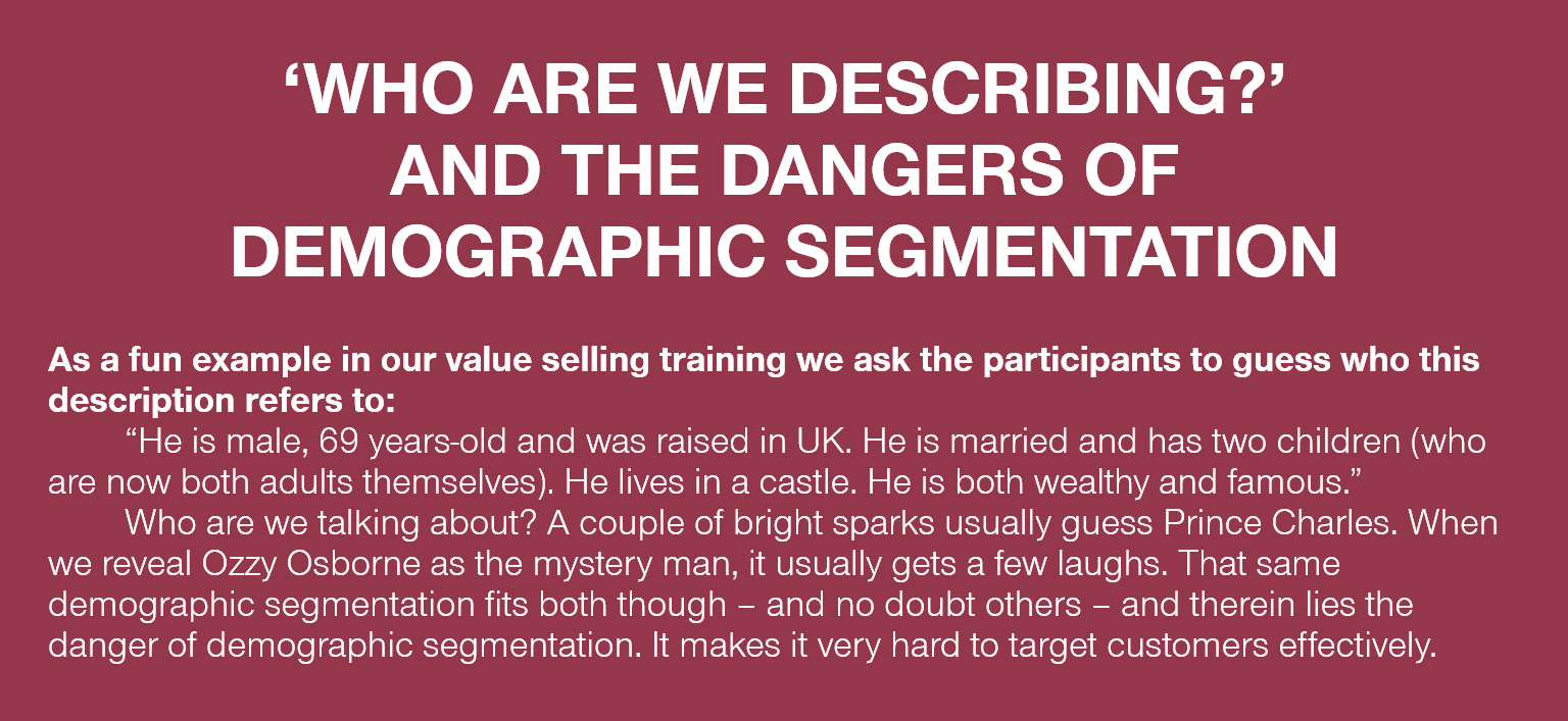 'WHO ARE WE DESCRIBING?' AND THE DANGERS OF DEMOGRAPHIC SEGMENTATION
