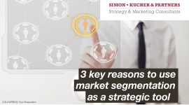 3 key reasons to use market segmentation as a strategic tool