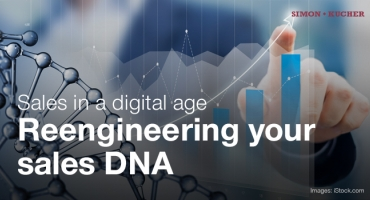 Sales in a Digital Age - Reengineering your Sales DNA