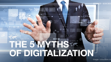 The 5 Myths of Digitalization