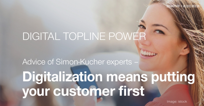Digitalization means putting your customer first