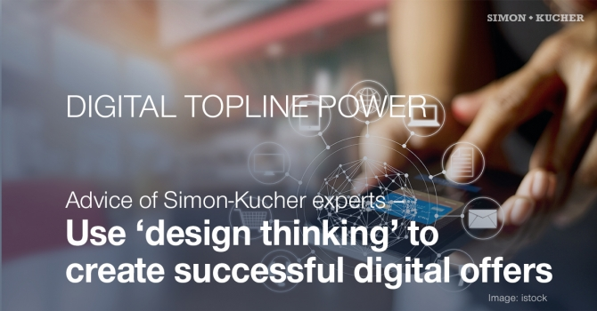 "Use ""design thinking"" to create successful digital offers"
